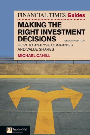 Review of Investment Decisions: Michael Cahill